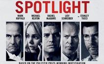 Spotlight: khi báo chí phanh phui sự thật đen tối