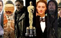Muốn đoạt Oscar phải vận động dữ dội, cạnh tranh khốc liệt