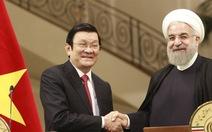 Mở đầu giai đoạn hợp tác mới Việt Nam - Iran