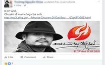 Cộng đồng mạng tiếc thương đưa ảnh Trần Lập làm hình đại diện