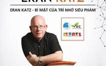 Thiên tài trí nhớ Eran Katz giao lưu tại TP.HCM