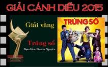 Infographic: phim Trúng số đoạt giải Cánh Diều 2015