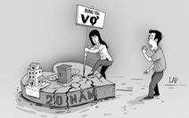 Có nên giao hết tài sản cho vợ?