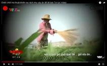 Yêu cầu VTV giải trình vụ phóng sự cây chổi quét rau