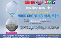 """Thái Lan ủng hộ """"Nước cho vùng hạn, mặn""""70 triệu đồng"""