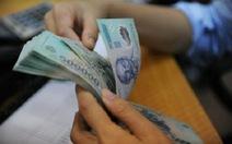 Lương tối thiểu vùng sẽ tăng 180.000 - 250.000 đồng