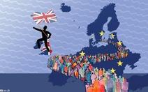 Những thiệt hại nặng nề sau khi người Anh quyết rời EU