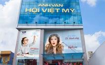 Hệ thống Anh văn hội Việt Mỹ khai trương cơ sở mới tại Tân Phú