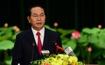 Toàn văn phát biểu của Chủ tịch nước Trần Đại Quang