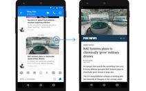 Facebook chính thức bật tính năng đọc báo nhanh trên Messenger
