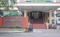 Điểm chuẩn ngành truyền thông quốc tế cao nhất Học viện Ngoại giao