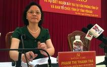 """Khởi tố vụ án """"giết người"""" tại trụ sở Tỉnh ủy Yên Bái"""