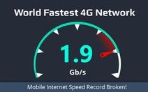 Tốc độ 4G nhanh nhất thế giới 1.9 Gbps