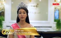 """Xem clip Đỗ Mỹ Linh """"muốn thành hoa hậu hoàn thiện nhất"""""""