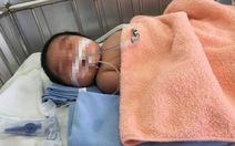 Yêu cầu báo cáo vụ trẻ sơ sinh tử vong tại Đắk Lắk