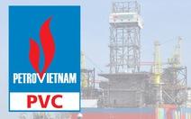 Miễn nhiệm một phó tổng giám đốc PVC