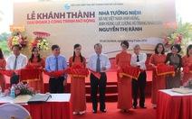 Khánh thành giai đoạn 2 mở rộng nhà mẹ Nguyễn Thị Rành