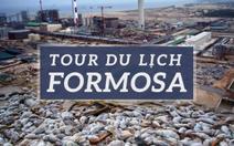 """""""Tour du lịch Formosa"""":Ý tưởng lạ"""