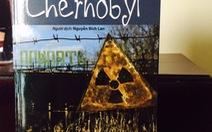 Cuốn nhật ký hiếm hoi về thảm họa hạt nhânChernobyl