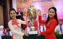 Ngày 2-12: Khai mạc Giải bóng đá quốc tế BTV cup 2016
