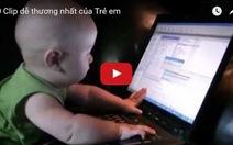 'Không nhịn được cười' khi xem 10 clip về trẻ em