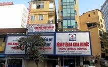 Dừng toàn bộ hoạt động phẫu thuật, thủ thuật của bệnh viện Trí Đức