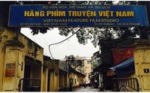 Thủ tướng có ý kiến việc cổ phần hóa Hãng phim truyện Việt Nam