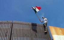 Mexico thề không trả tiền xây tường dọc biên giới Mỹ