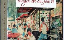 Miên man Sài Gòn với Chuyện đời của phố