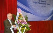 Quảng Nam: Ra mắt Viện Phan Châu Trinh