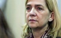 Công chúa Tây Ban Nha được xử trắng án vụ gian lận thuế