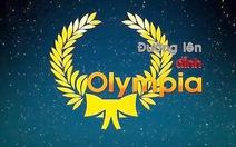 Tuyển thẳng thí sinh dự thi Đường lên đỉnh Olympia?