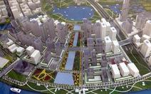 Quảng trường trung tâm Thủ Thiêm có sức chứa 500.000 người
