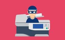 Bảo mật doanh nghiệp, đừng xem nhẹ máy in