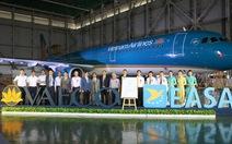 Vaeco đủ điều kiện bảo dưỡng máy bay có đăng ký Châu Âu