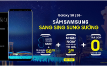 Sắm Samsung S8/S8+ sang Sing sung sướng tại Viễn Thông A