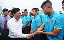 Bộ trưởng yêu cầu U-20 VN phải đá đẹp