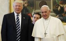 Giáo hoàng Francis và Tổng thống Trump đã thực hòa hoãn?