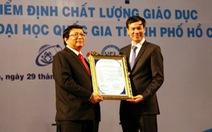 ĐHQG TP.HCM đạt nhiều chuẩn chất lượng quốc tế nhất nước