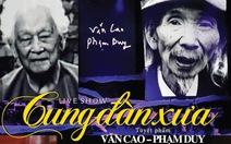 DVD Cung Đàn Xưa giữ nguyên bản thu live tại sân khấu