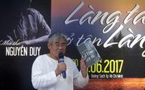 Nghe Nguyễn Duy dẫn thơ, từ chuyện làng sang chuyện nước