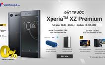 Đến Viễn Thông A sắm Sony Xperia XZ Premium nhận quà khủng