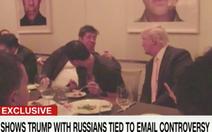 Xuất hiện video ông Trump ăn tối với tỉ phú Nga