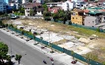 Huế: Sẽ tiếp tục thu hồi 'đất vàng' bỏ hoang