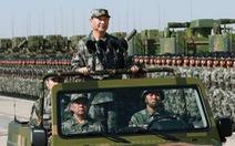 """Ông Tập nói quân đội Trung Quốc hiện đại """"tầm cỡ thế giới"""""""