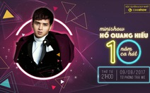 CeeShow trực tiếp minishow 10 năm ca hát của Hồ Quang Hiếu