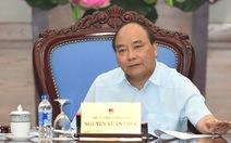 Thủ tướng: Cán bộ không chịu cải cách phải bị loại