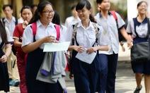 Những thay đổi quan trọng trong đề thi tuyển sinh lớp 10 TP.HCM