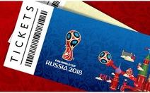 Fan Việt sở hữu 18 vé miễn phí xem World Cup 2018