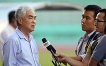 Ứng viên vị trí Chủ tịch VFF cần có đề án tranh cử